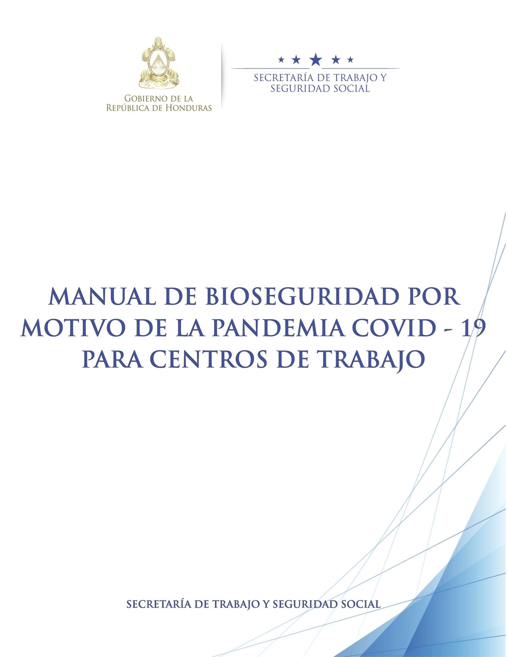 Manual de Bioseguridad por motivo de la Pandemia CODVID-19 Para Centros de Trabajo